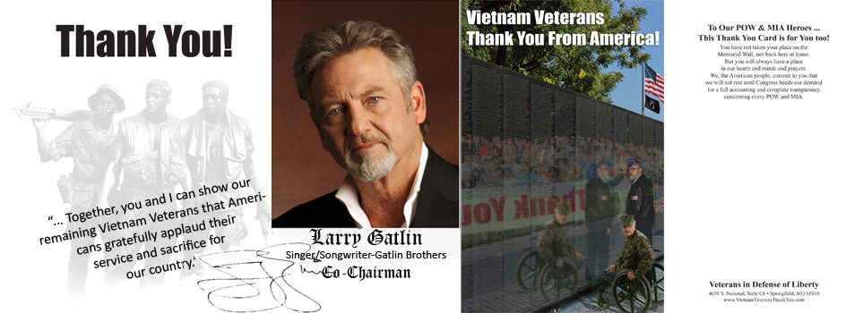 Connie Stevens & Larry Gatlin Ask YOU to join them in showing our Vietnam Veterans the respect and honor they have always deserved.